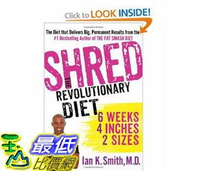 [美國直購]2012 美國秋季暢銷書排行榜Shred: The Revolutionary Diet: 6 Weeks 4 Inches 2 Sizes$850