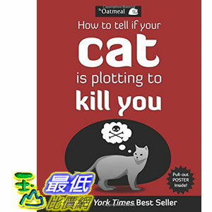 [美國直購] 2015 Amazon 暢銷書排行榜 How to Tell If Your Cat Is Plotting to Kill You 1449410243 $514