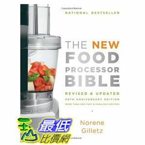 [103美國直購] The New Food Processor Bible: 30th Anniversary Edition Bible (Whitecap) $1372