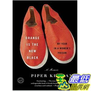 (2013 美國暢銷書榜單)Orange Is the New Black: My Year in a Women's Prison Paperback by Piper Kerman 0385523394 $1403