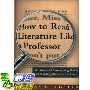 2013 美國暢銷書榜單)How to Read Literature Like a Professor [Paperback] Thomas C. Foster (Author) 006000942X $1351
