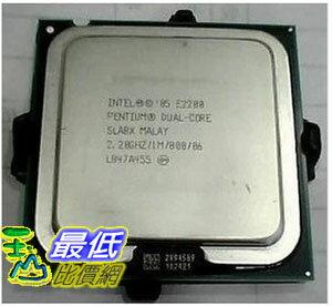 [104 玉山網 裸裝 二手] Intel奔騰雙核E2200 雙核2.2主頻 cpu LGA 775針