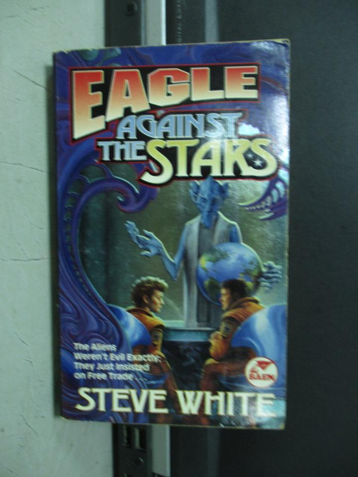 【書寶二手書T8/原文小說_NFV】EAGLE AGAINST THE STARS_STEVE WHITE